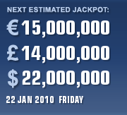 PLAYEUROMILLIONS CURRENT ESTIMATE FOR 22 JAN 2010 (FRIDAY)